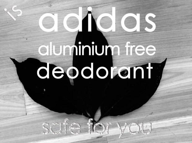is adidas deodorant safe